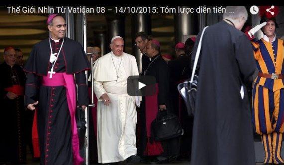 Thế Giới Nhìn Từ Vatican 08 – 14/10/2015:
