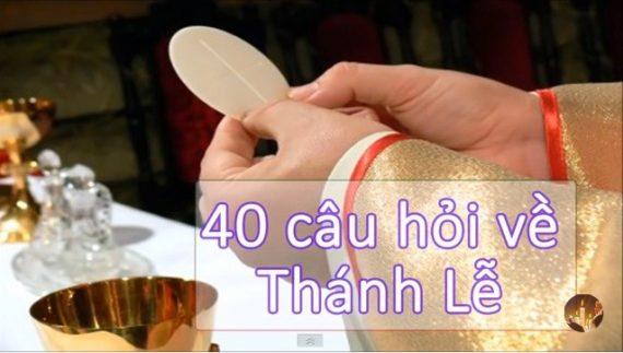 40 Câu Hỏi Về Thánh Lễ Thường Gặp