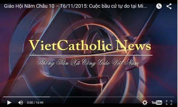 Video: Giáo Hội Năm Châu 10 – 16/11/2015: Cuộc bầu cử tự do tại Miến Điện