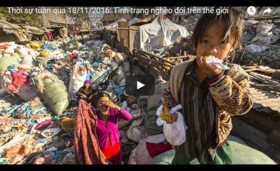 Thời sự tuần qua 18/11/2016: Tình trạng nghèo đói trên thế giới