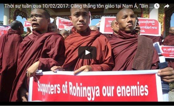"""Video: Thời sự tuần qua 10/02/2017: Căng thẳng tôn giáo tại Nam Á, """"Bin Laden"""" của xứ Miến"""