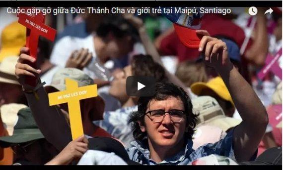 Video: Thế Giới Nhìn Từ Vatican 18/1/2018: Cuộc gặp gỡ giữa Đức Thánh Cha và giới trẻ tại Maipú, Santiago