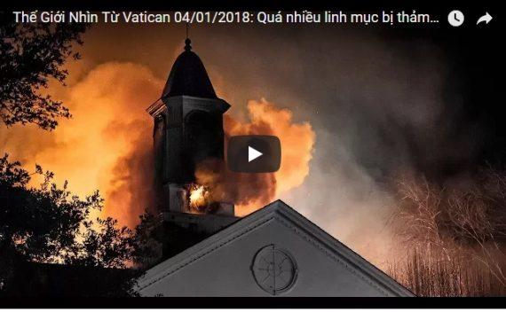 Video: Thế Giới Nhìn Từ Vatican 04/01/2018: Quá nhiều linh mục bị thảm sát dã man trong năm 2017