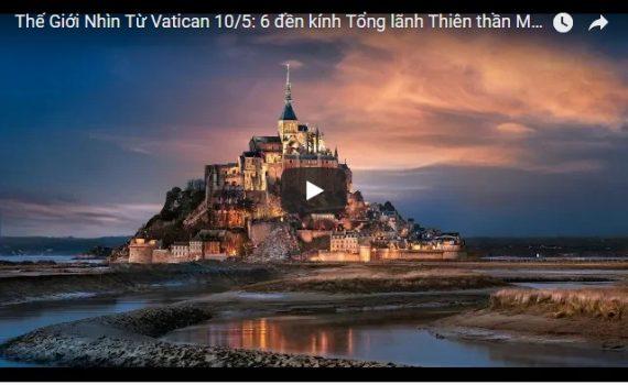 Video: Thế Giới Nhìn Từ Vatican 10/05/2018: Đáng kinh ngạc: 6 đền kính Tổng lãnh Thiên thần Micae nằm khít trên một đường thẳng